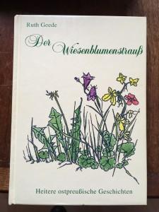 """""""Der Wiesenblumenstrauß"""" - eines der vielen Werke von Ruth Geede. Foto: privat"""